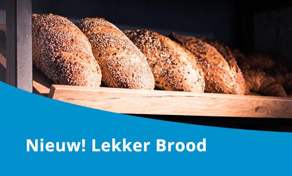 Lekker Brood vanaf nu verkrijgbaar